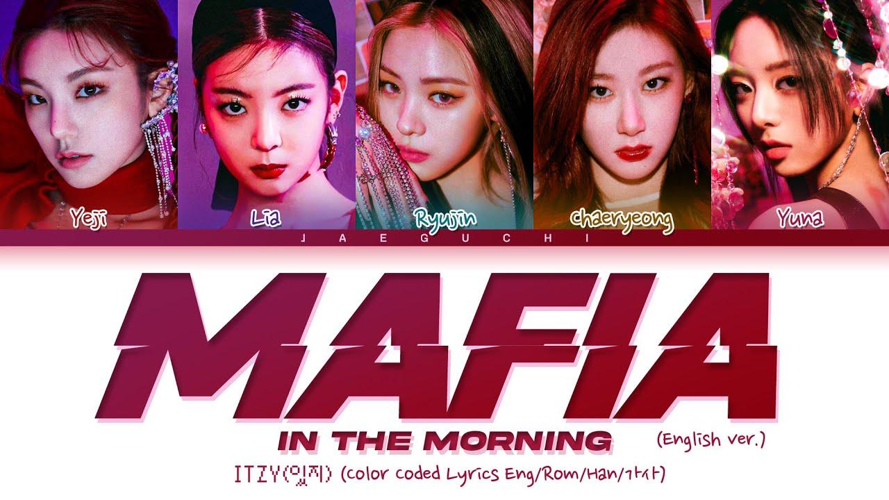 ITZY - MAFIA In the morning (English ver.) Lyrics (Color Coded Lyrics)