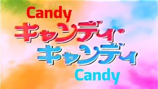 Opening Candy Candy Dub Indonesia (Remastered)