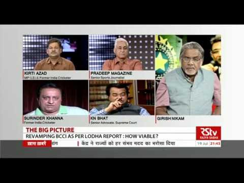 The Big Picture - Revamping BCCI as per Lodha Report: How viable?