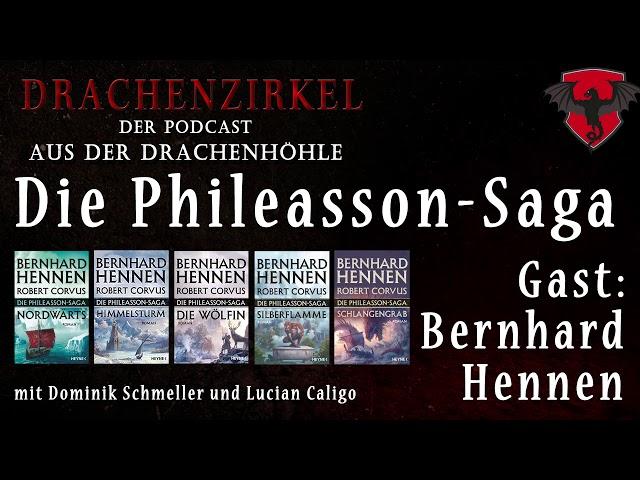 Die PHILEASSON-SAGA - Mit: Bernhard Hennen - Drachenhöhle - Der Phantastik-Podcast