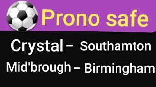 21 Jan ⚽️ Prono safe ⚽️ Crystal Palace - Southamton / Middlesbrough - Birmingham ⚽️