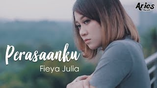 Fieya Julia Perasaanku Official Music Video with Lyric