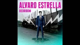 Alvaro Estrella   Bedroom (official Audio)