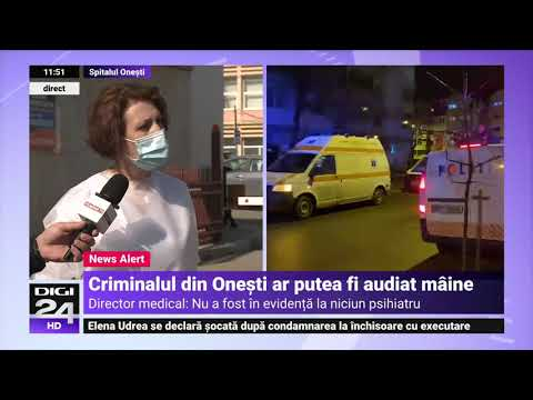 Director medical, despre starea criminalului de la Onești: Nu a fost în evidență la niciun psihiatru