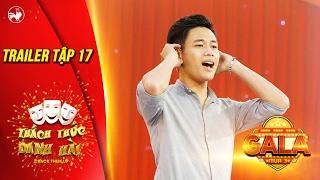 Thách thức danh hài 3   trailer tập 17 (gala 3): hé lộ giọng hát cực hay của hot boy trà sữa Tấn Lợi