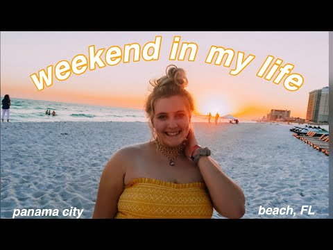 weekend in my life: panama city beach