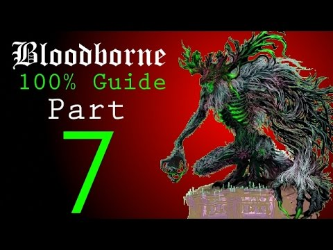 Bloodborne - Walkthrough #7 - Forbidden Woods to Iosefka's Clinic