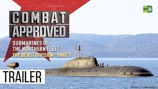 Submarines of the Northern Fleet: The Beast Division Part 1 (Trailer)