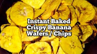INSTANT BAKED BANANA CHIPS-YELLOW BANANA WAFERS-CRISPY BANANA CHIPS RECIPE-MICROWAVE BANANA CHIPS