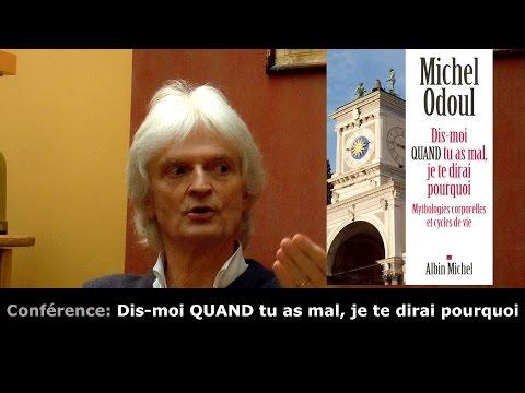 Dis-moi quand tu as mal Je te dirai pourquoi - Michel Odoul