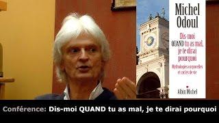 Michel Odoul - Dis-moi quand tu as mal Je te dirai pourquoi