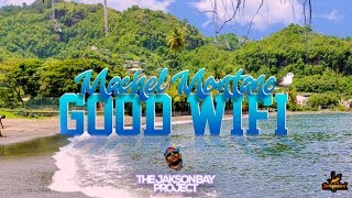 Good WiFi (Official Audio) | Machel Montano | The Jakson Bay Project | Soca 2020
