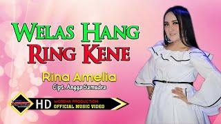 Rina Amelia Welas Hang Ring Kene