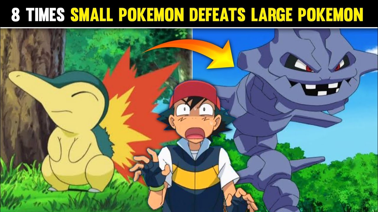 Top 8 Times Small Pokemons Defeats Large Pokemons|8 Times Tiny Pokémons Won Against Large Pokemons|