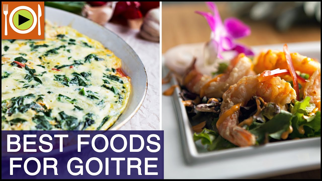 How to treat goitre foods healthy recipes forumfinder Choice Image