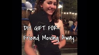 Gifts On The Go: Diy Gift For A Friend Moving Away!