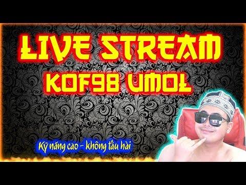 KOF98 UMOL - Từ mai sẽ live trên Fanpage ĐM Gaming (facebook) Link dưới mô tả !! Ủng hộ mình nhé!