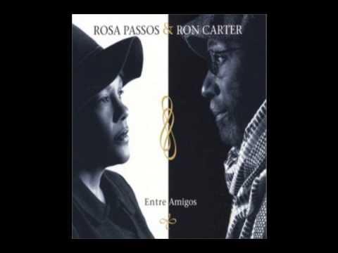 Garota de Ipanema - Rosa Passos & Ron Carter