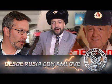 DESDE RUSIA CON AMLOVE - EL PULSO DE LA REPÚBLICA