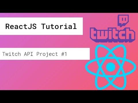 ReactJS Twitch API Tutorial #1 thumbnail