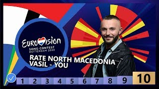 🇲🇰RATE NORTH MACEDONIA - Vasil - You - North Macedonia Eurovision 2020