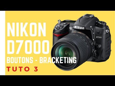 Tuto 3 NIKON  D7000