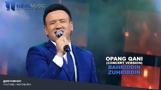 Bahriddin Zuhriddinov Opang Qani Бахриддин Зухриддин Опанг кани Concert Version 2016