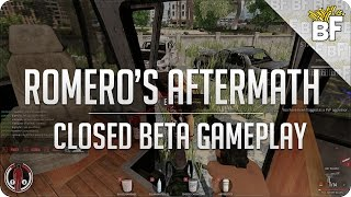 Early Access | Romero's Aftermath Closed Beta [Gameplay]