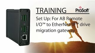 Set Up: Für AB Remote I/O™ EtherNet/IP™ - Laufwerk migration gateway