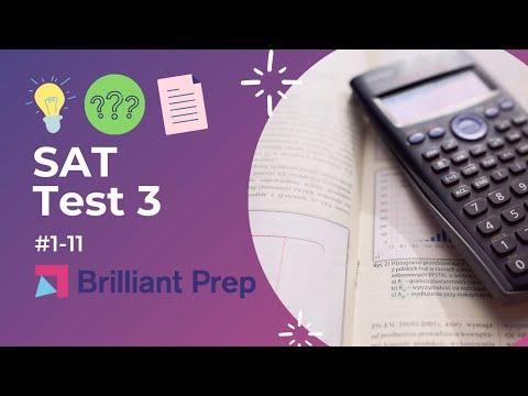#47 - Test 3, #1-11, New SAT Writing