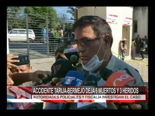 HORA20 - ACCIDENTE TARIJA-BERMEJO DEJA 6 MUERTOS Y 3 HERIDOS