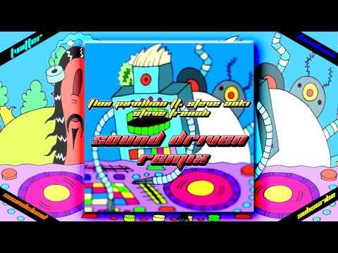 Flux Pavilion Ft. Steve Aoki - Steve French (Sound Driven Remix | Bootleg)