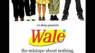 Wale - The Freestyle (Roc Boys)