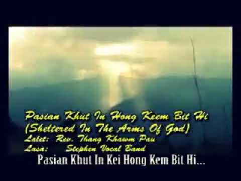 Download Pasian Khut In Kei Hong Kem Bit Hi [Official] ~ Stephen Vocal Band