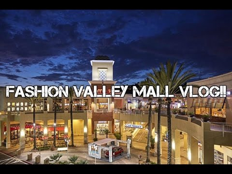 TRIP TO CALI!! FASHION VALLEY MALL