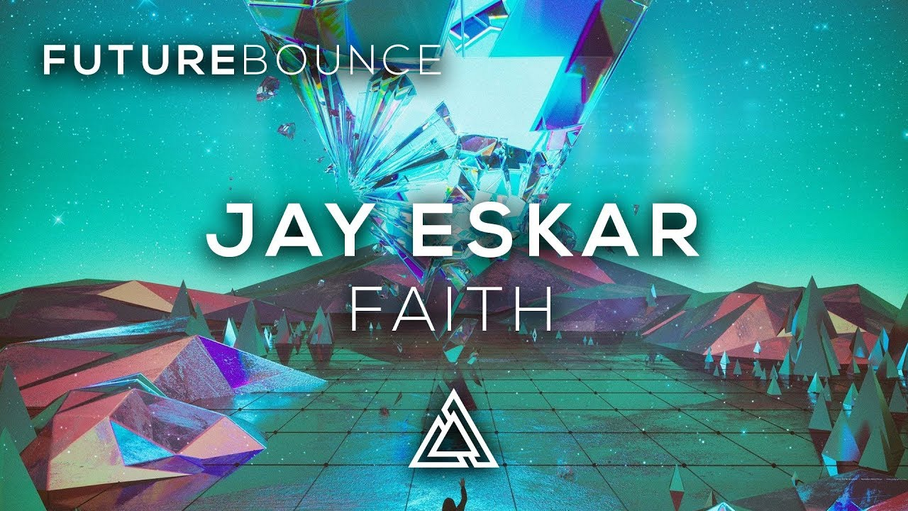 Jay Eskar - Faith (Extended Remix)