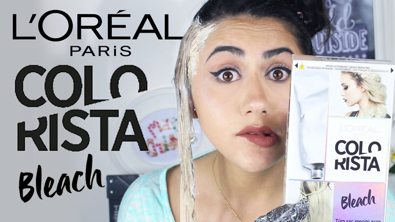 Loreal Colorista Bleach Renk Acici 1 Urun 5 Dakika Youtube