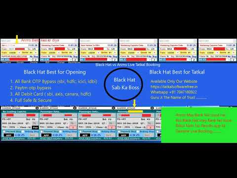 Black Hat Tatkal Software Vs Anms Live Booking | Best Opening Tatkal Software