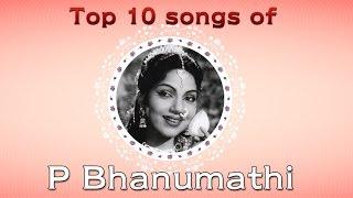 Top 10 songs of P Bhanumathi | Tamil Audio Jukebox