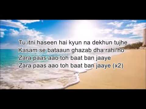 Zara Paas Aao Lyrics Song