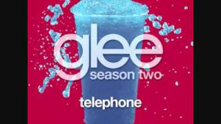 Glee Cast - Telephone (Full Studio Version) + Lyrics & Download Link