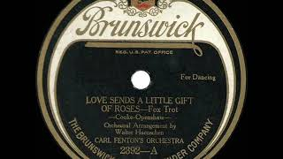 1923 Carl Fenton - Love Sends A Little Gift Of Roses