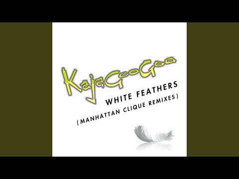 White Feathers (Manhattan Clique Remix Edit)