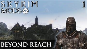 Skyim Mods: Beyond Reach - Part 1