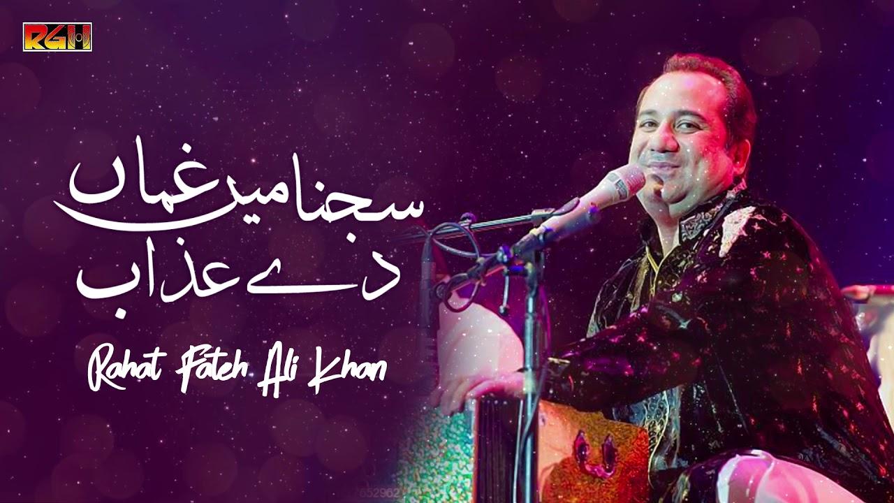 Download Sajnaan Mein Ghuman   Rahat Fateh Ali Khan   RGH   HD Video