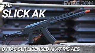 The Slick AK - DYTAC SLR AK47 RIS AEG