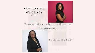 Managing Complex Mother - Daughter Relationships