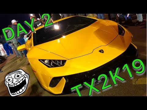 TX2K19 - Day 2 : THIS IS WHY I want a Lambo!  Roll race finale!