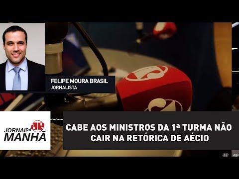 Cabe aos ministros da 1ª Turma não cair na retórica de Aécio | Felipe Moura Brasil