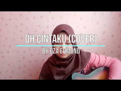 Oh Cintaku by Bella Nazari (ost Duda Pujaan Dara / cover)- Eza Edmond